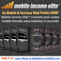 Mobile Income Elite: Go Mobile & Increase Web Profits Today! Mobile Income Elite converts and creates mobile-friendly sales websites.