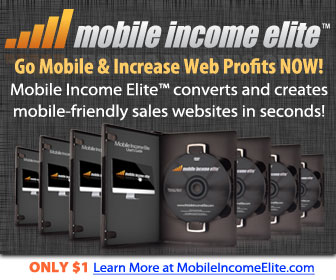 Mobile Income Elite: Go Mobile & Increase Web Profits Today! Mobile Income Elite converts and creates mobile-friendly sales websites.
